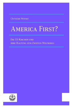 America First? von Werner,  Christian