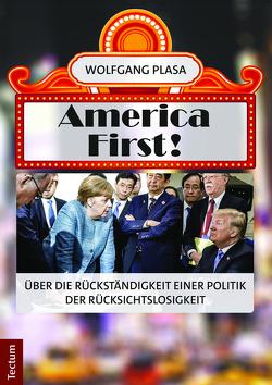 America First! von Plasa,  Wolfgang
