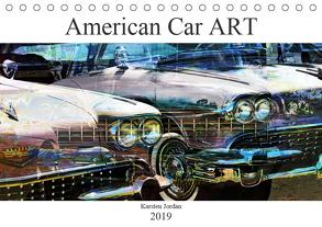 American Car ART (Tischkalender 2019 DIN A5 quer) von Jordan,  Karsten
