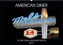 American Diner – Auf den Spuren der letzten ihrer Art (Wandkalender 2019 DIN A2 quer) von Robert,  Boris