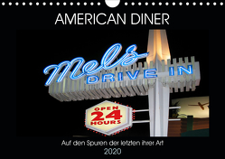 American Diner – Auf den Spuren der letzten ihrer Art (Wandkalender 2020 DIN A4 quer) von Robert,  Boris