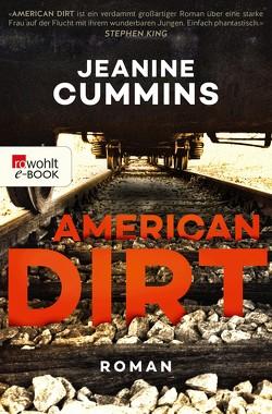American Dirt von Cummins,  Jeanine, Naumann,  Katharina