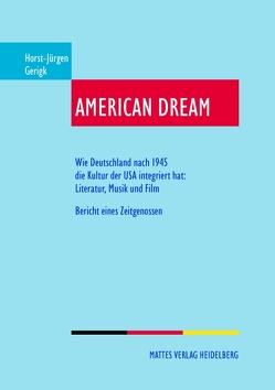 American Dream von Gerigk,  Horst-Jürgen