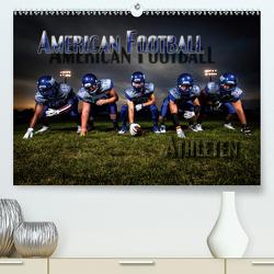 American Football – Athleten (Premium, hochwertiger DIN A2 Wandkalender 2021, Kunstdruck in Hochglanz) von Bleicher,  Renate