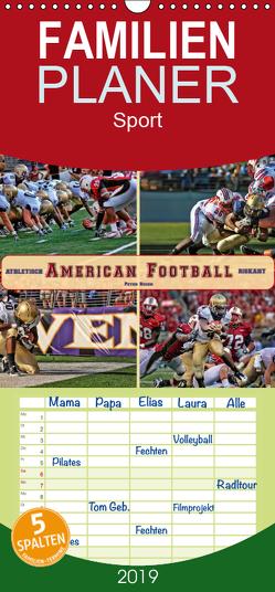 American Football – athletisch und riskant – Familienplaner hoch (Wandkalender 2019 , 21 cm x 45 cm, hoch) von Roder,  Peter
