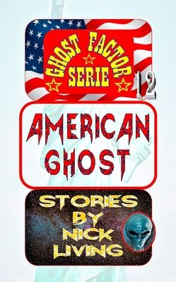 American Ghost von Living,  Nick