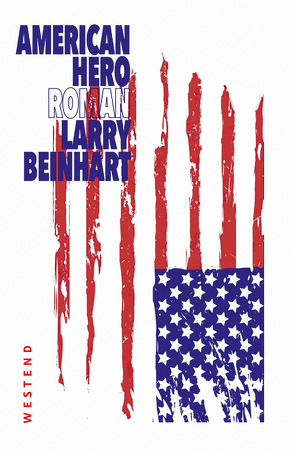 American Hero von Beinhart,  Larry, Torberg,  Peter