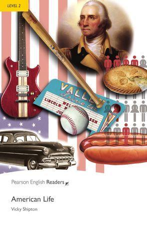 American Life – Leichte Englisch-Lektüre (A2) von Shipton,  Vicky