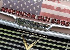 American Old Cars – Amerikanische Autolegenden (Wandkalender 2018 DIN A3 quer) von Metternich,  Doris