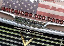 American Old Cars – Amerikanische Autolegenden (Wandkalender 2019 DIN A4 quer) von Metternich,  Doris