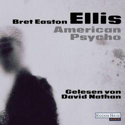 American Psycho von Drechsler,  Clara, Ellis,  Bret Easton, Hellmann,  Harald, Nathan,  David