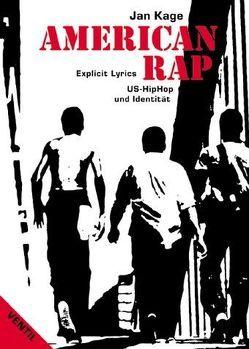 American Rap von Kage,  Jan