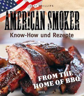 American Smoker von Jeff Phillips, Phillips,  Jeff