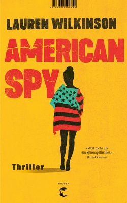 American Spy von Riesselmann,  Kirsten, Wilkinson,  Lauren