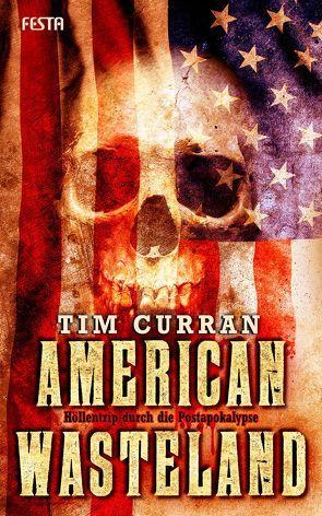 American Wasteland von Curran,  Tim