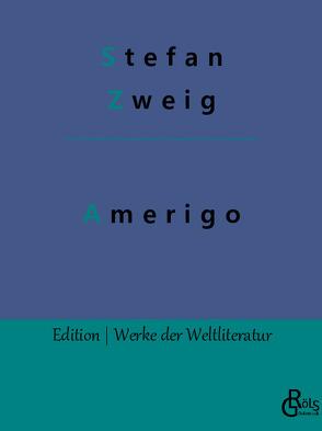 Amerigo von Zweig,  Stefan
