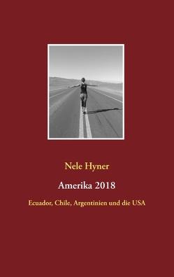 Amerika 2018 von Hyner,  Nele