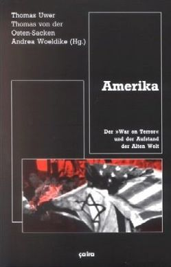 Amerika von Osten-Sacken,  Thomas von der, Uwer,  Thomas, Woeldike,  Andrea