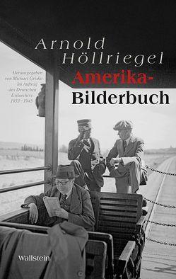 Amerika-Bilderbuch von Casparius,  Hans, Grisko,  Michael, Höllriegel,  Arnold