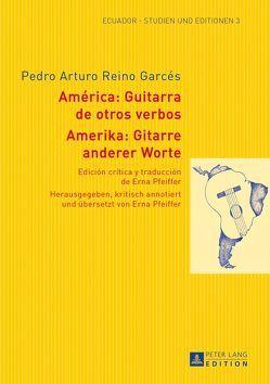 Amerika: Gitarre anderer Worte- América: Guitarra de otros verbos von Pfeiffer,  Erna