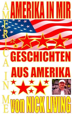 Amerika in mir von Living,  Nick