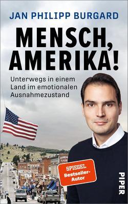 Amerika. Macht. Angst. von Burgard,  Jan Philipp