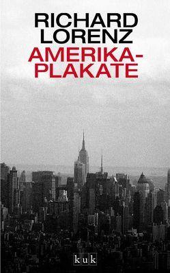 Amerika-Plakate von Lorenz,  Richard