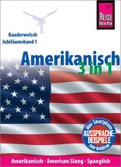 Amerikanisch 3 in 1: Amerikanisch Wort für Wort, American Slang, Spanglish von Georgi-Wask,  Renate, Gilissen,  Elfi H. M., Goridis,  Uta, Linnemann,  Anette