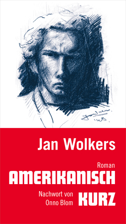 Amerikanisch kurz von Blom,  Onno, Still,  Rosemarie, Wolkers,  Jan
