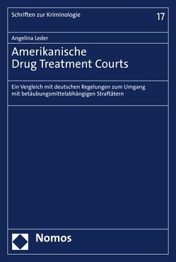 Amerikanische Drug Treatment Courts von Leder,  Angelina