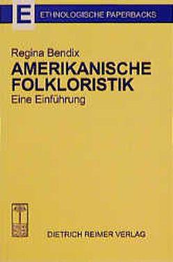 Amerikanische Folkloristik von Bendix,  Regina