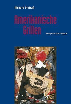 Amerikanische Grillen von Pietraß,  Richard