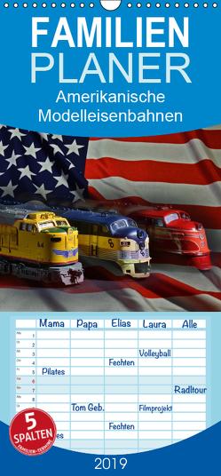 Amerikanische Modelleisenbahnen – Familienplaner hoch (Wandkalender 2019 , 21 cm x 45 cm, hoch) von Laue,  Ingo