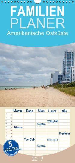 Amerikanische Ostküste – Familienplaner hoch (Wandkalender 2019 <strong>21 cm x 45 cm</strong> hoch) von Rasche,  Marlen