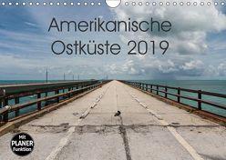 Amerikanische Ostküste (Wandkalender 2019 DIN A4 quer)
