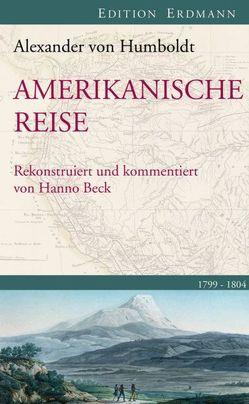 Amerikanische Reise 1799-1804 von Humboldt,  Alexander von