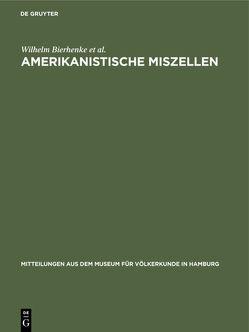 Amerikanistische Miszellen von Bierhenke,  Wilhelm, Haberland,  Wolfgang, Johansen,  Ulla, Zimmerman,  Günter
