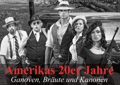 Amerikas 20er Jahre – Ganoven, Bräute und Kanonen (Wandkalender 2018 DIN A2 quer) von Stanzer,  Elisabeth