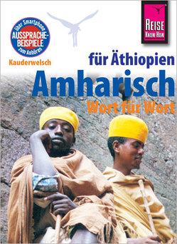 Amharisch – Wort für Wort für Äthiopien von Wedekind,  Micha