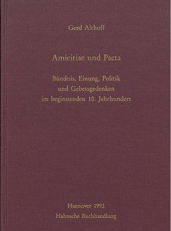 Amicitiae und Pacta von Althoff,  Gerd