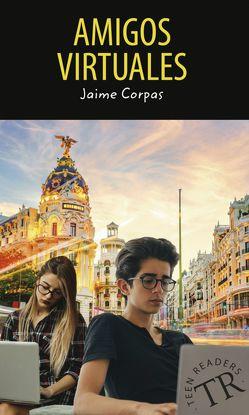 Amigos virtuales von Corpas,  Jaime