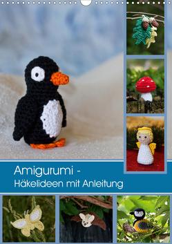 Amigurumi – Häkelideen mit Anleitung (Wandkalender 2020 DIN A3 hoch) von Schlögl,  Brigitte