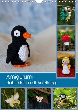 Amigurumi – Häkelideen mit Anleitung (Wandkalender 2020 DIN A4 hoch) von Schlögl,  Brigitte