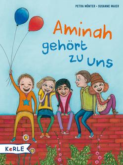 Aminah gehört zu uns von Maier,  Susanne, Mönter,  Petra