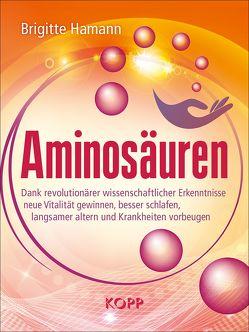 Aminosäuren von Hamann,  Brigitte