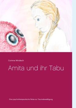 Amita und ihr Tabu von Windisch,  Corinna