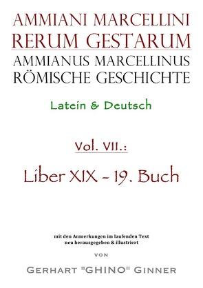 Ammianus Marcellinus, Römische Geschichte / Ammianus Marcellinus römische Geschichte VII von ginner,  gerhart, Marcellinus,  Ammianus