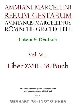 Ammianus Marcellinus römische Geschichte VI von ginner,  gerhart, Marcellinus,  Ammianus