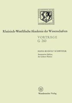 Ammonios Sakkas, der Lehrer Plotins von Schwyzer,  Hans-Rudolf