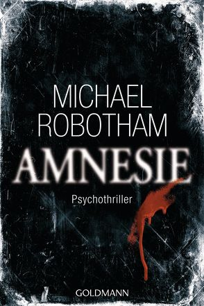 Amnesie von Lutze,  Kristian, Robotham,  Michael
